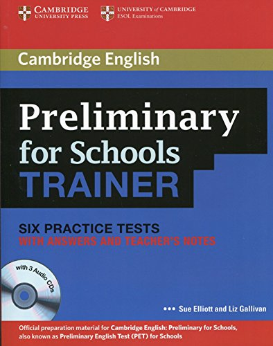 9780521174879: Preliminary for Schools Trainer Six Practice Tests with Answers, Teacher's Notes and Audio CDs (3) (Authored Practice Tests)