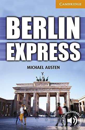 9780521174909: Berlin Express Level 4 Intermediate (Cambridge English Readers)