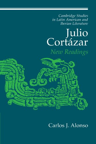 9780521174961: Julio Cortázar: New Readings (Cambridge Studies in Latin American and Iberian Literature)