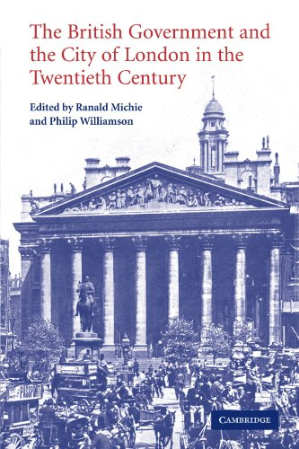 9780521174992: The British Government and the City of London in the Twentieth Century