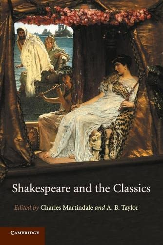 9780521175012: Shakespeare and the Classics
