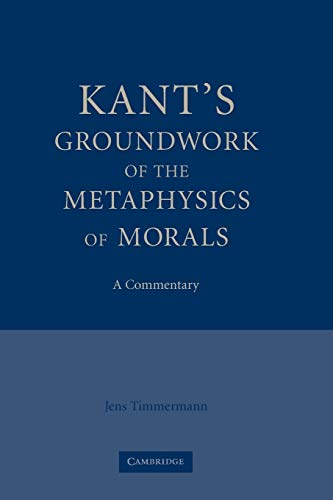 9780521175081: Kant's Groundwork of the Metaphysics of Morals: A Commentary