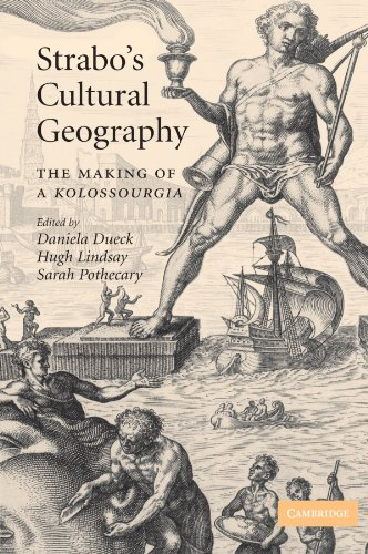 9780521175104: Strabo's Cultural Geography: The Making of a Kolossourgia