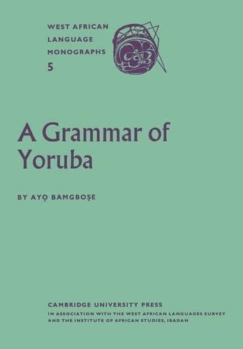 9780521175289: A Grammar of Yoruba (West African Language Monograph Series,)