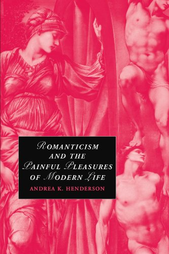 9780521175449: Romanticism and the Painful Pleasures of Modern Life (Cambridge Studies in Romanticism)