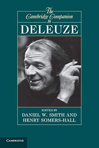 The Cambridge Companion to Deleuze (Cambridge Companions to Philosophy): Daniel W. SmithDaniel W. ...