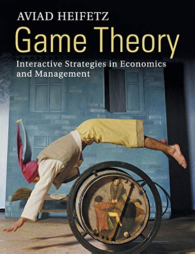 9780521176040: Game Theory: Interactive Strategies in Economics and Management