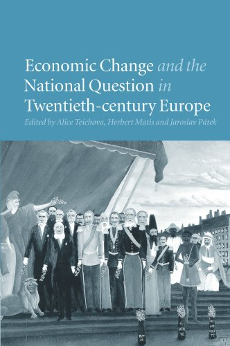 9780521176521: Economic Change and the National Question in Twentieth-Century Europe