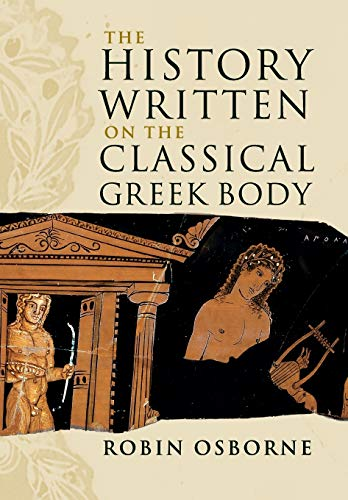 9780521176705: The History Written on the Classical Greek Body