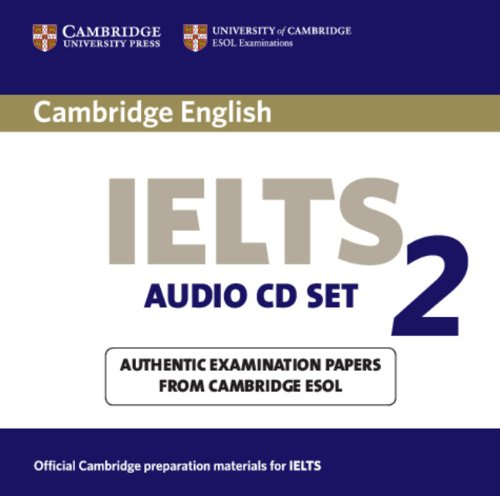9780521176743: Cambridge IELTS 2 Audio CD set (2): Examination Papers from the University of Cambridge Local Examinations Syndicate (IELTS Practice Tests)