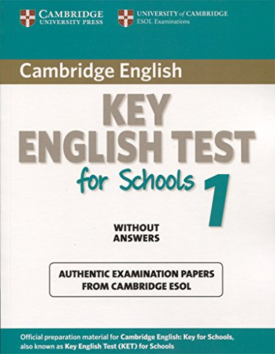 9780521176828: Cambridge Key English Test for Schools 1 Student's Book without answers: Official Examination Papers from University of Cambridge ESOL Examinations (KET Practice Tests)