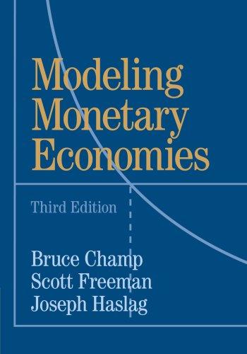 Modeling Monetary Economies: Scott Freeman; Bruce