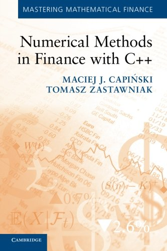9780521177160: Numerical Methods in Finance with C++ (Mastering Mathematical Finance)