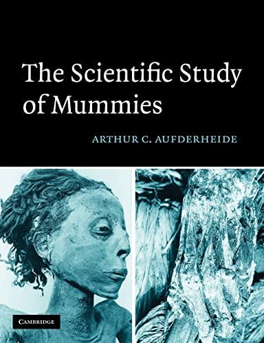 9780521177351: The Scientific Study of Mummies
