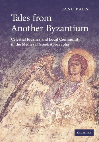 9780521177498: Tales from Another Byzantium: Celestial Journey and Local Community in the Medieval Greek Apocrypha
