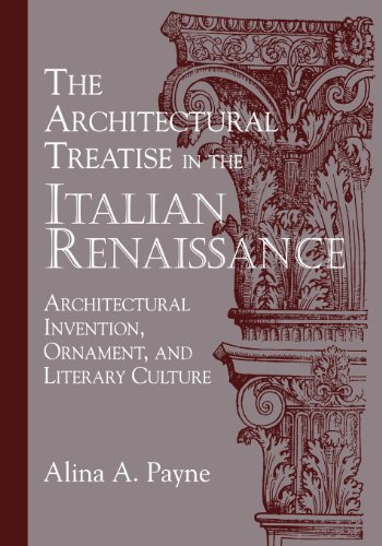 9780521178235: The Architectural Treatise in the Italian Renaissance: Architectural Invention, Ornament, and Literary Culture