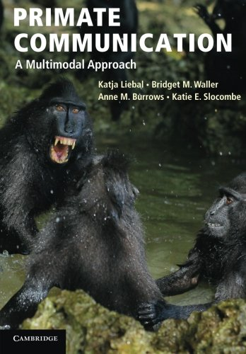 9780521178358: Primate Communication: A Multimodal Approach
