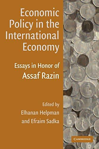 9780521178426: Economic Policy in the International Economy: Essays in Honor of Assaf Razin