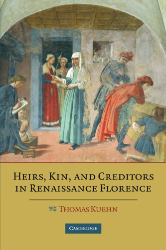 9780521178471: Heirs, Kin, and Creditors in Renaissance Florence