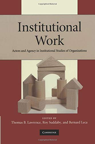 9780521178525: Institutional Work: Actors and Agency in Institutional Studies of Organizations