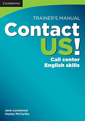 9780521178587: Contact US! Trainer's Manual: Call Center English Skills