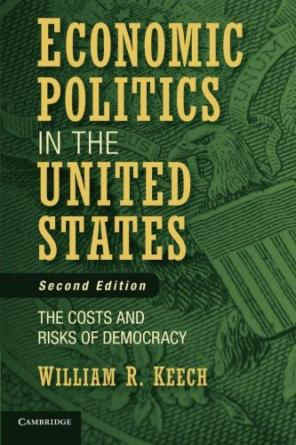 9780521178679: Economic Politics in the United States: The Costs And Risks Of Democracy