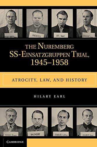 9780521178686: The Nuremberg SS-Einsatzgruppen Trial, 1945-1958: Atrocity, Law, and History