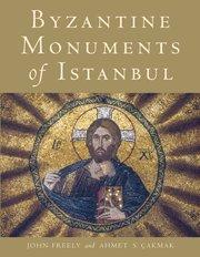 9780521179058: Byzantine Monuments of Istanbul