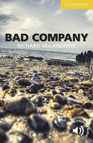 9780521179195: Bad Company Level 2 Elementary/Lower-intermediate (Cambridge English Readers)