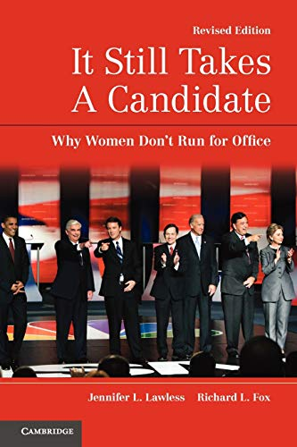 9780521179249: It Still Takes A Candidate: Why Women Don't Run for Office