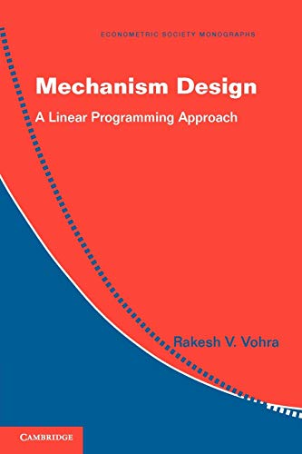 9780521179461: Mechanism Design: A Linear Programming Approach (Econometric Society Monographs)