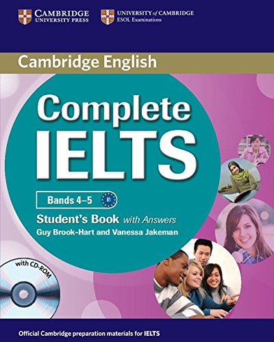 Complete IELTS Bands 4-5 Student's Book with Answers with CD-ROM: Jakeman, Vanessa, Brook-Hart...