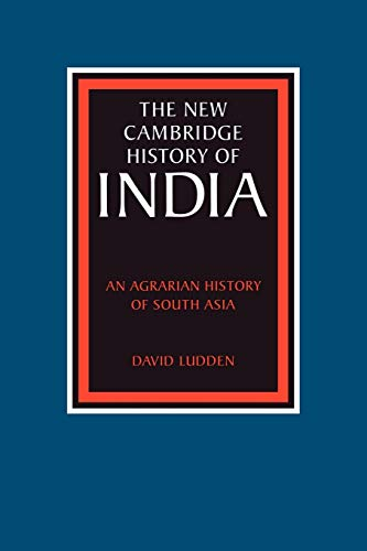 An Agrarian History of South Asia: David Ludden