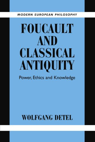 9780521179720: Foucault and Classical Antiquity: Power, Ethics and Knowledge