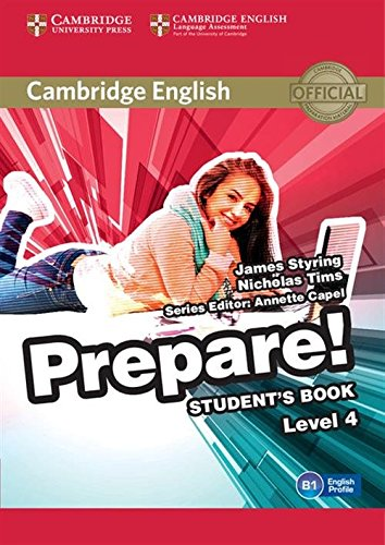 Cambridge English Prepare! Level 4 Student's Book (Paperback): James Styring