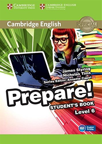 9780521180313: Cambridge English Prepare! Level 6 Student's Book