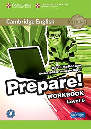 9780521180320: Cambridge English Prepare! Level 6 Workbook with Audio
