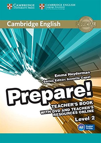 9780521180504: Cambridge English Prepare! Level 2 Teacher's Book with DVD and Teacher's Resources Online