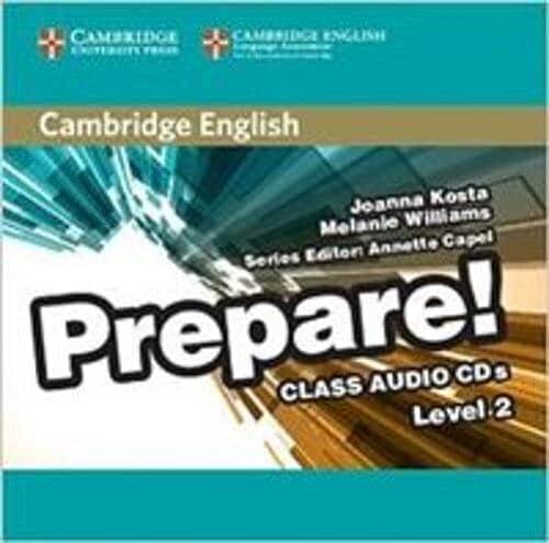 9780521180528: Cambridge English Prepare! Level 2 Class Audio CDs (2)