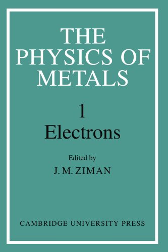 9780521180795: The Physics of Metals: Volume 1, Electrons