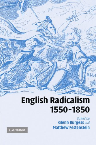 9780521180818: English Radicalism, 1550-1850