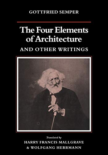 9780521180863: The Four Elements of Architecture and Other Writings (Res Monographs in Anthropology and Aesthetics)