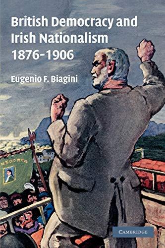 9780521180917: British Democracy and Irish Nationalism 1876-1906
