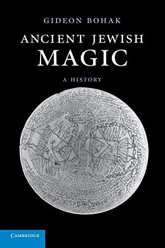 9780521180986: Ancient Jewish Magic: A History