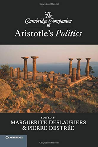9780521181112: The Cambridge Companion to Aristotle's Politics (Cambridge Companions to Philosophy)