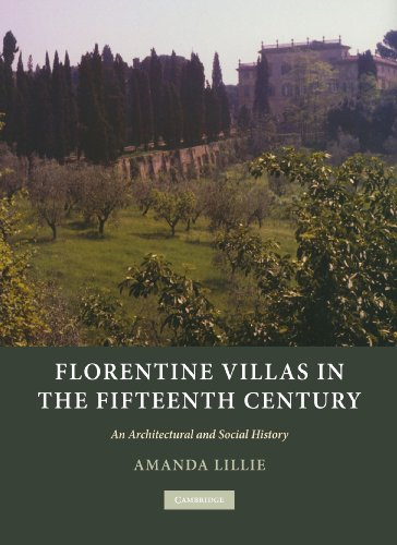 9780521181389: Florentine Villas in the Fifteenth Century: An Architectural and Social History (Architecture in Early Modern Italy)