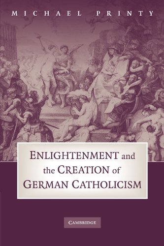 9780521181518: Enlightenment and the Creation of German Catholicism