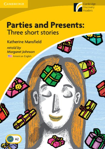 9780521181594: Parties and Presents Level 2 Elementary/Lower-intermediate American English Edition: Three Short Stories (Cambridge Discovery Readers)
