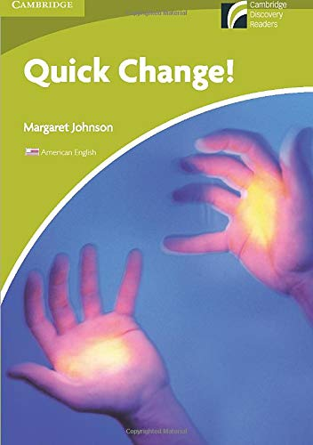 9780521181617: Quick Change! Level Starter/Beginner American English Edition (Cambridge Discovery Readers)