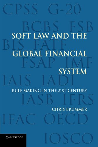 9780521181679: Soft Law and the Global Financial System: Rule Making in the 21st Century